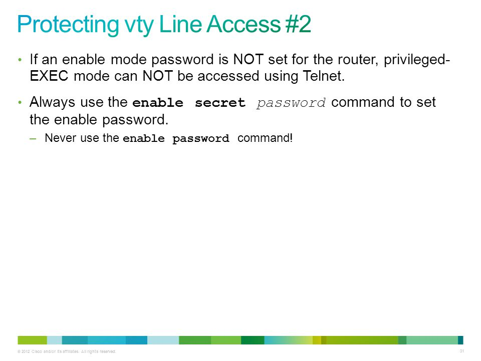 Protecting vty Line Access #2