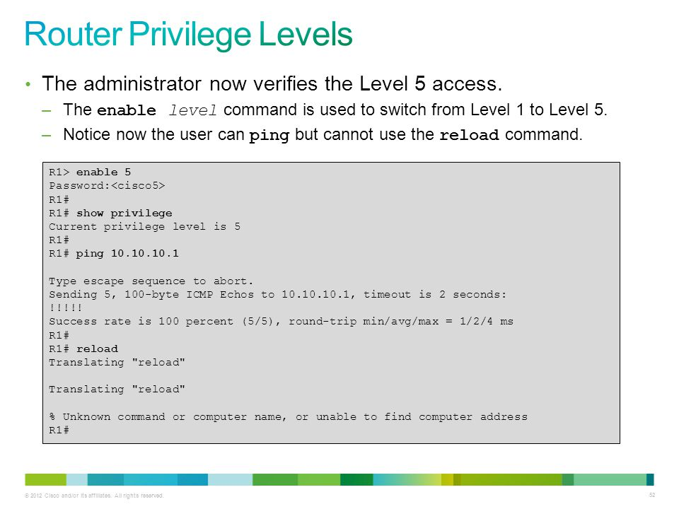 Router Privilege Levels