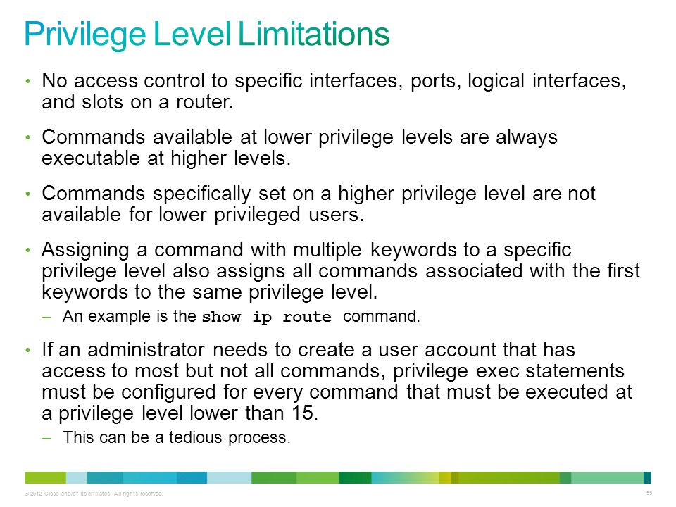 Privilege Level Limitations