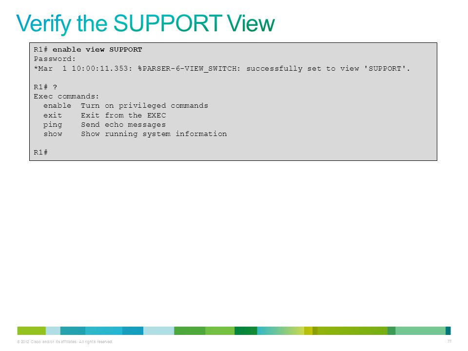Verify the SUPPORT View