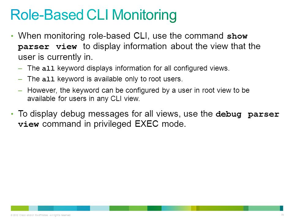 Role-Based CLI Monitoring