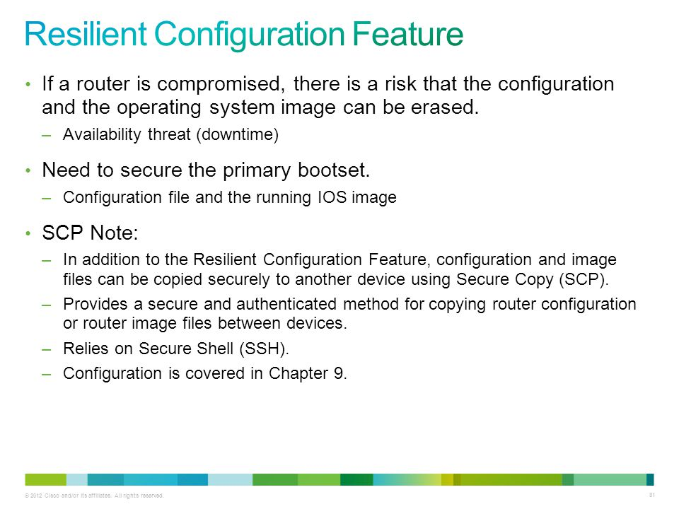 Resilient Configuration Feature