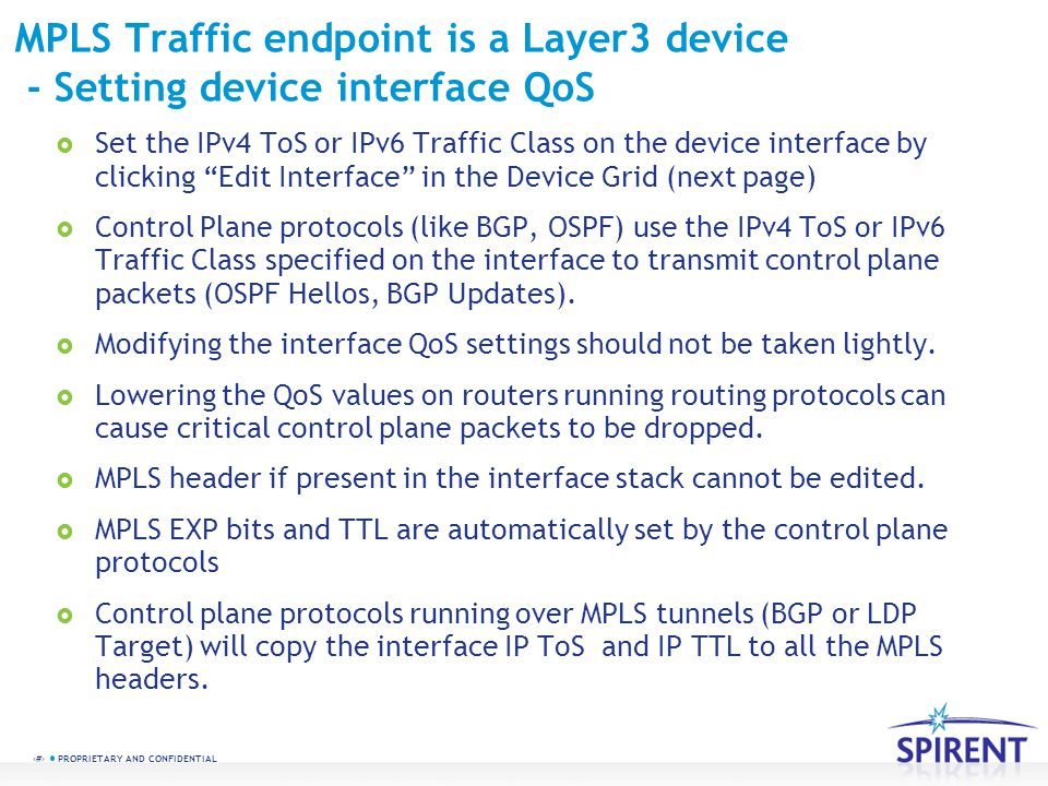 MPLS Traffic endpoint is a Layer3 device - Setting device interface QoS
