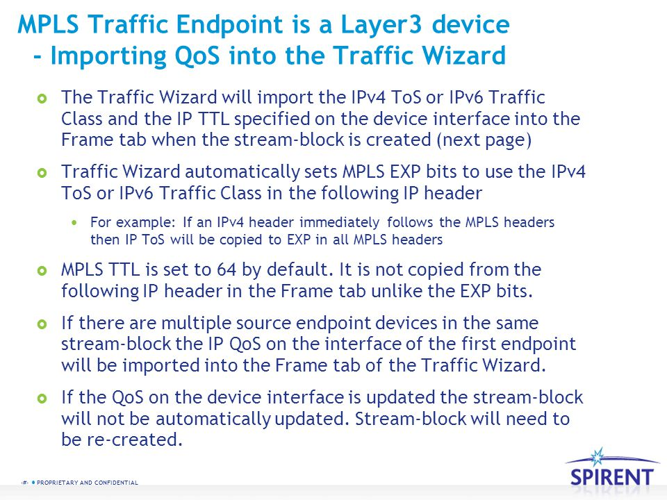 MPLS Traffic Endpoint is a Layer3 device - Importing QoS into the Traffic Wizard