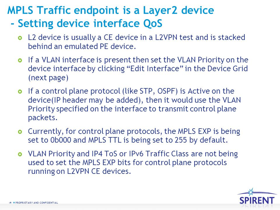 MPLS Traffic endpoint is a Layer2 device - Setting device interface QoS