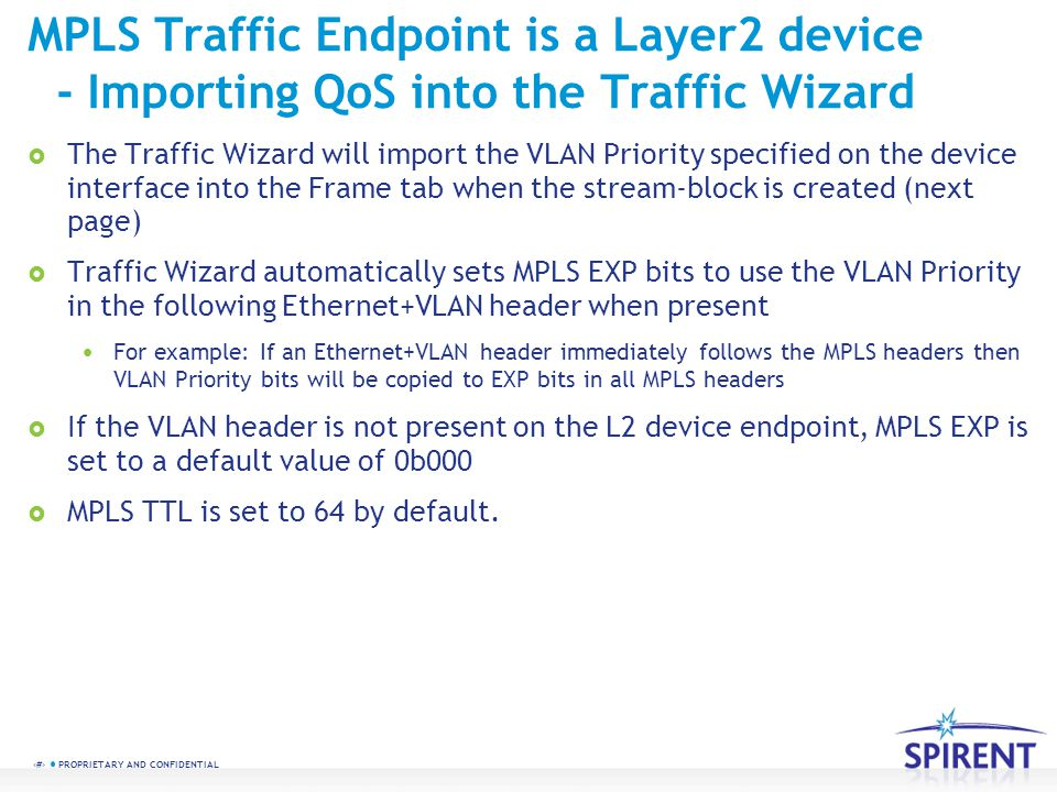 MPLS Traffic Endpoint is a Layer2 device - Importing QoS into the Traffic Wizard