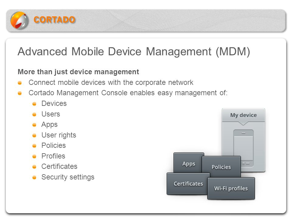 Advanced Mobile Device Management (MDM)