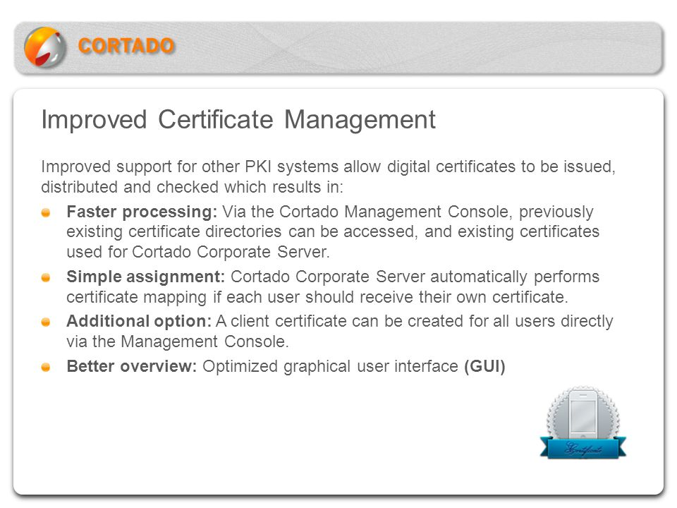 Improved Certificate Management