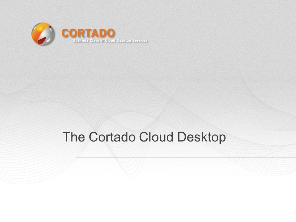 The Cortado Cloud Desktop