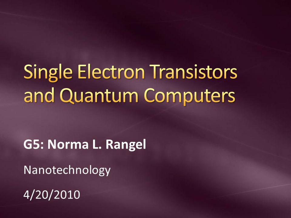 Single Electron Transistors and Quantum Computers