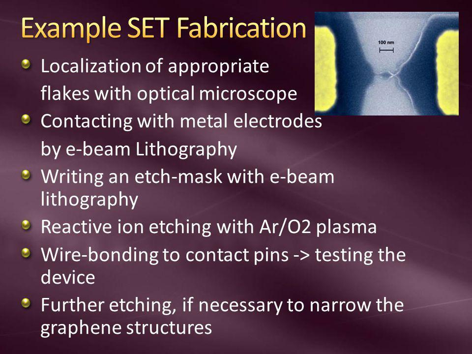 Example SET Fabrication