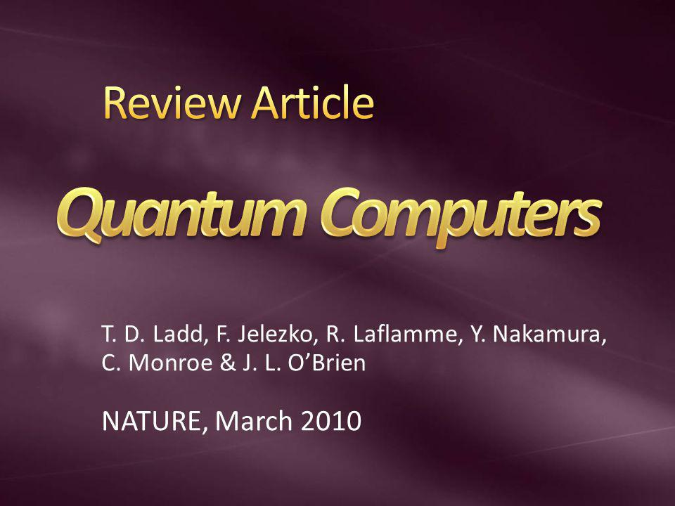 Quantum Computers Review Article NATURE, March 2010
