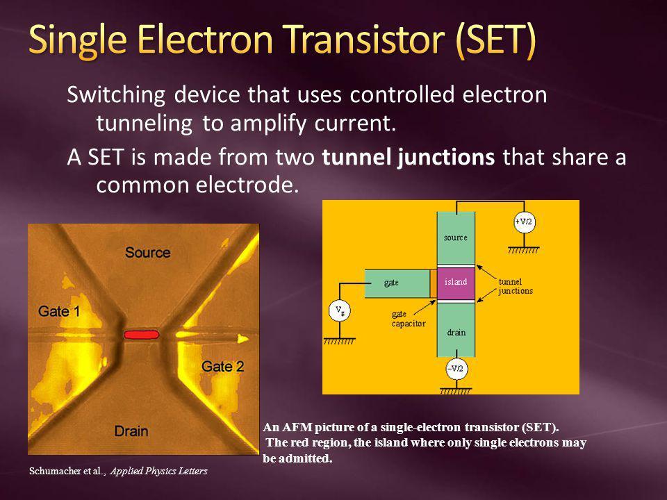 Single Electron Transistor (SET)