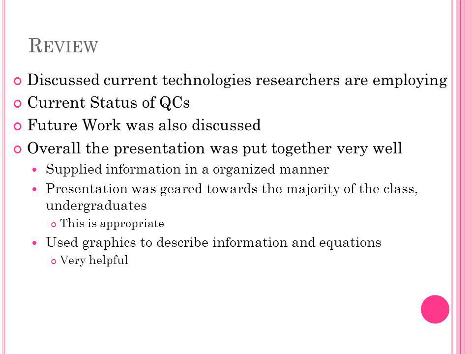 Review Discussed current technologies researchers are employing