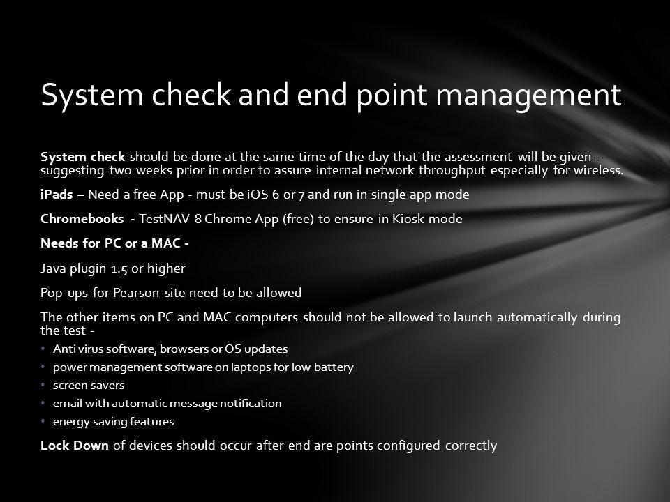 System check and end point management