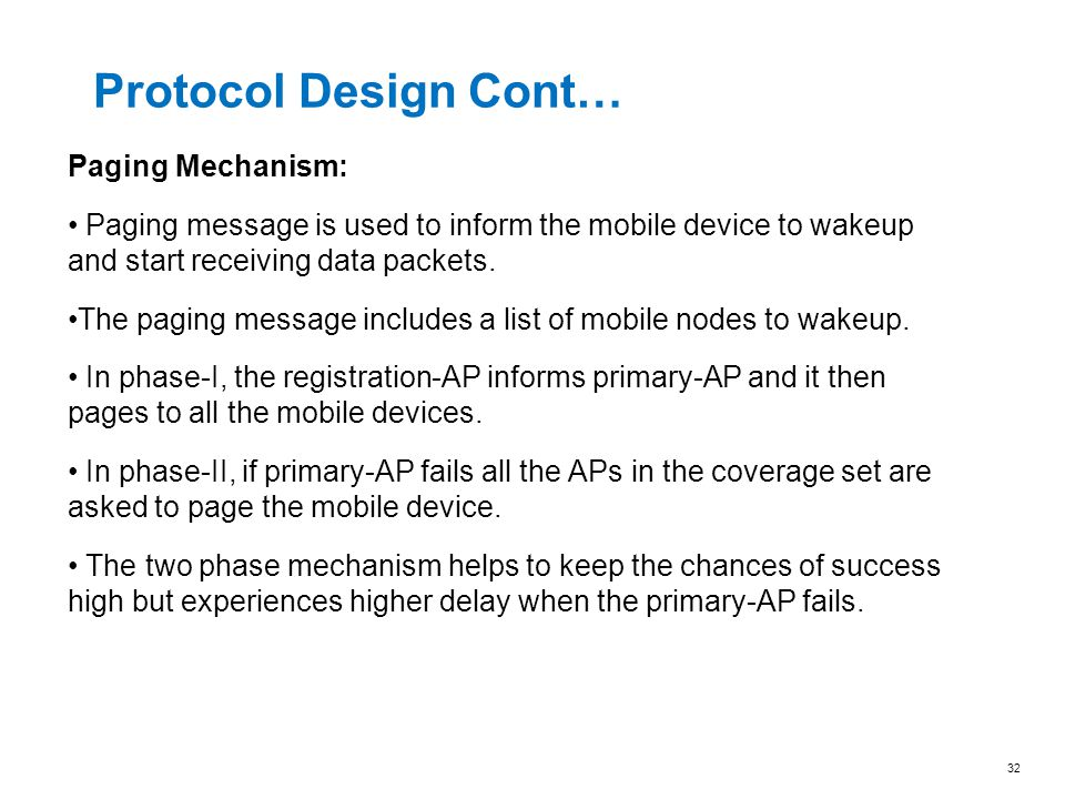 Protocol Design Cont… Paging Mechanism: