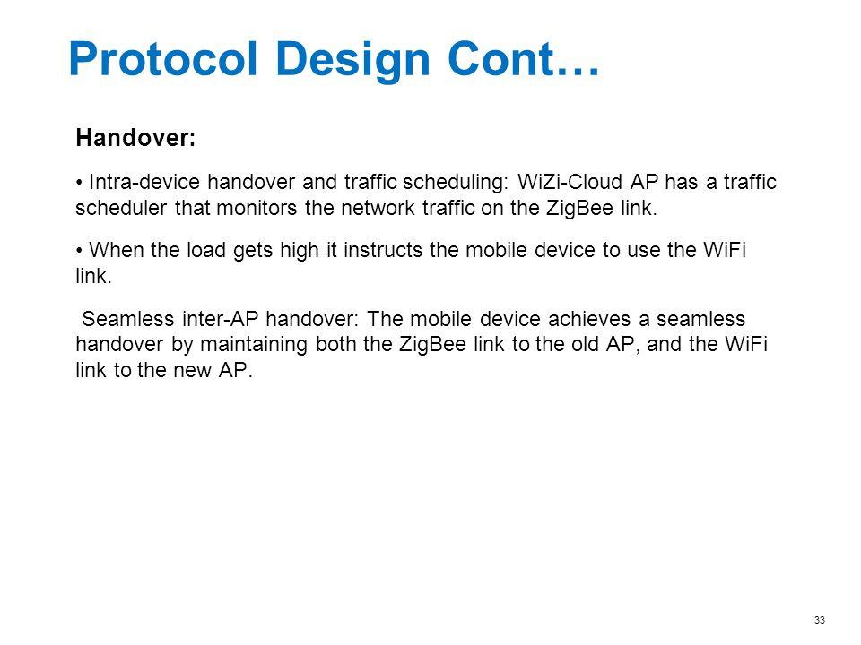 Protocol Design Cont… Handover: