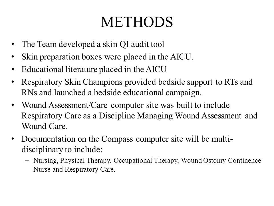 METHODS The Team developed a skin QI audit tool