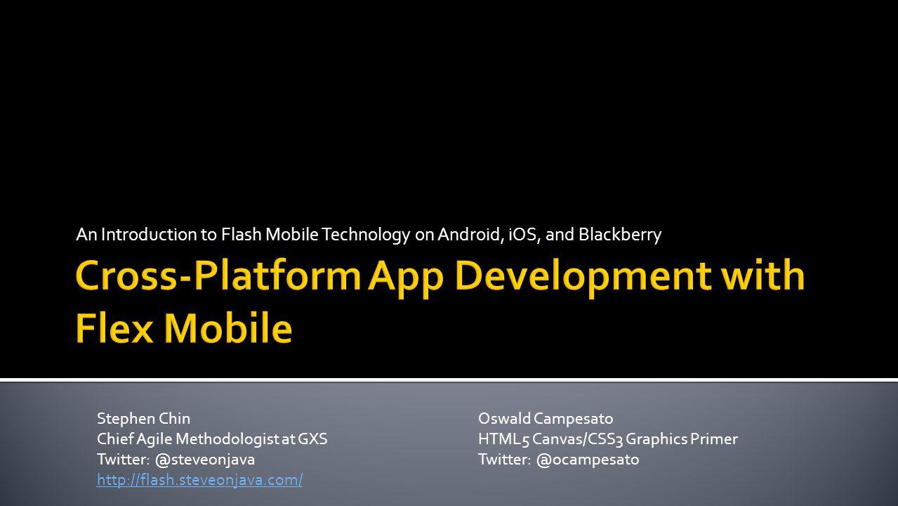 Cross-Platform App Development with Flex Mobile