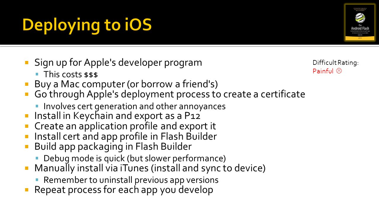 Deploying to iOS Sign up for Apple s developer program