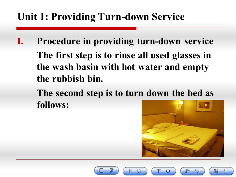 Unit 1: Providing Turn-down Service