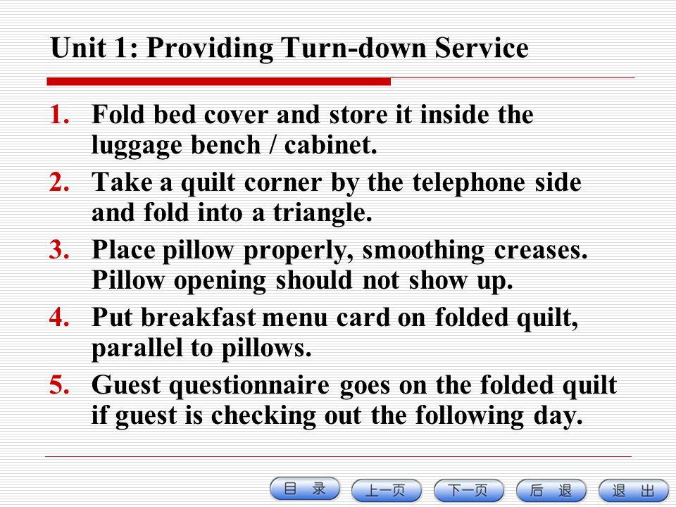 Unit 1: Providing Turn-down Service