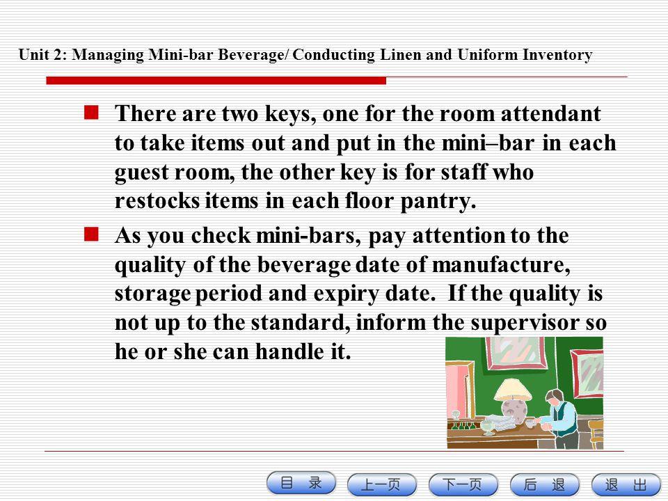 Unit 2: Managing Mini-bar Beverage/ Conducting Linen and Uniform Inventory