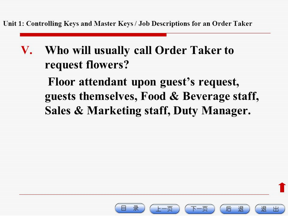 Who will usually call Order Taker to request flowers