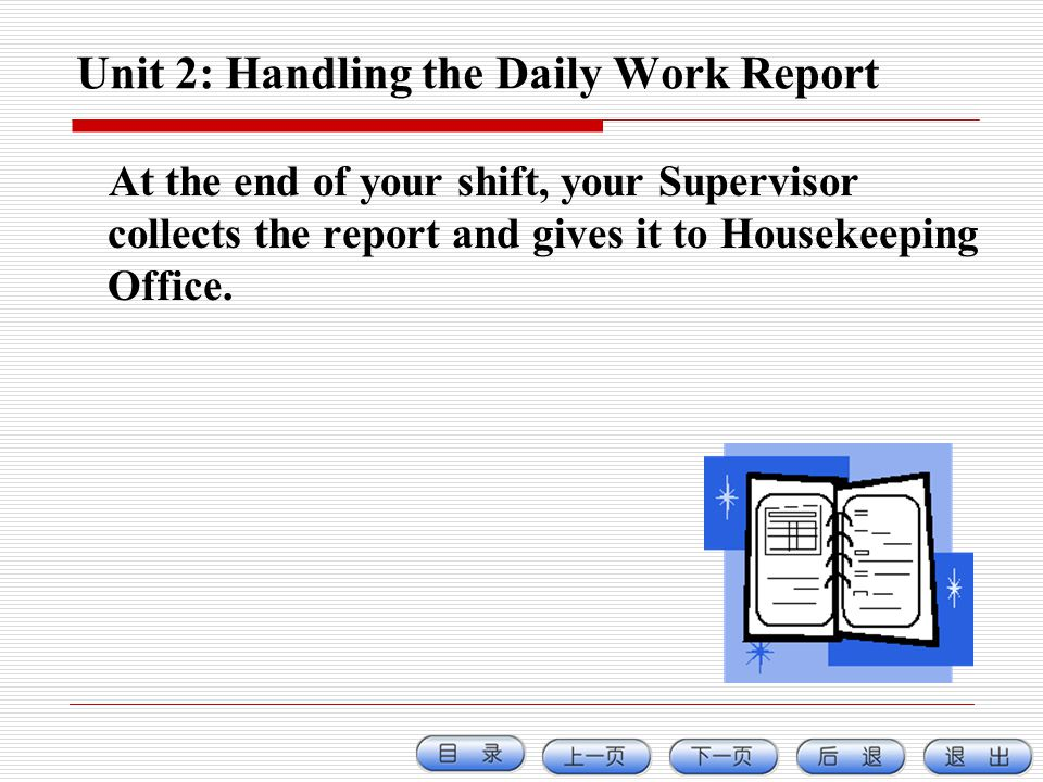 Unit 2: Handling the Daily Work Report