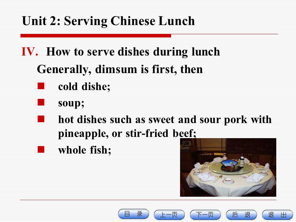 Unit 2: Serving Chinese Lunch