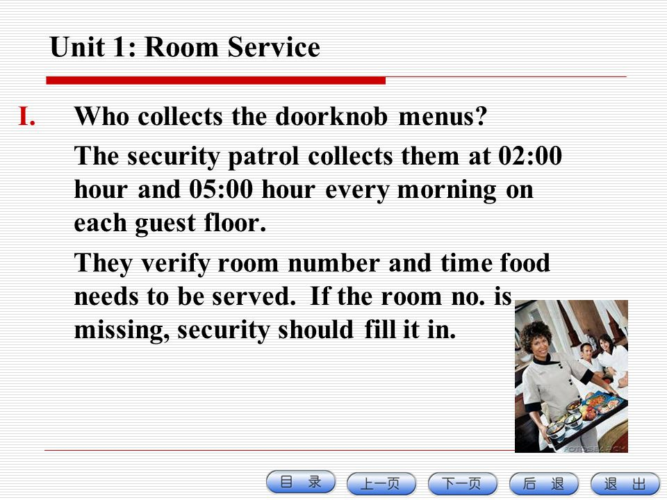 Unit 1: Room Service Who collects the doorknob menus