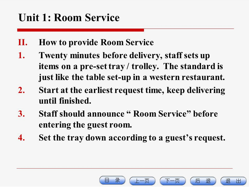 Unit 1: Room Service How to provide Room Service