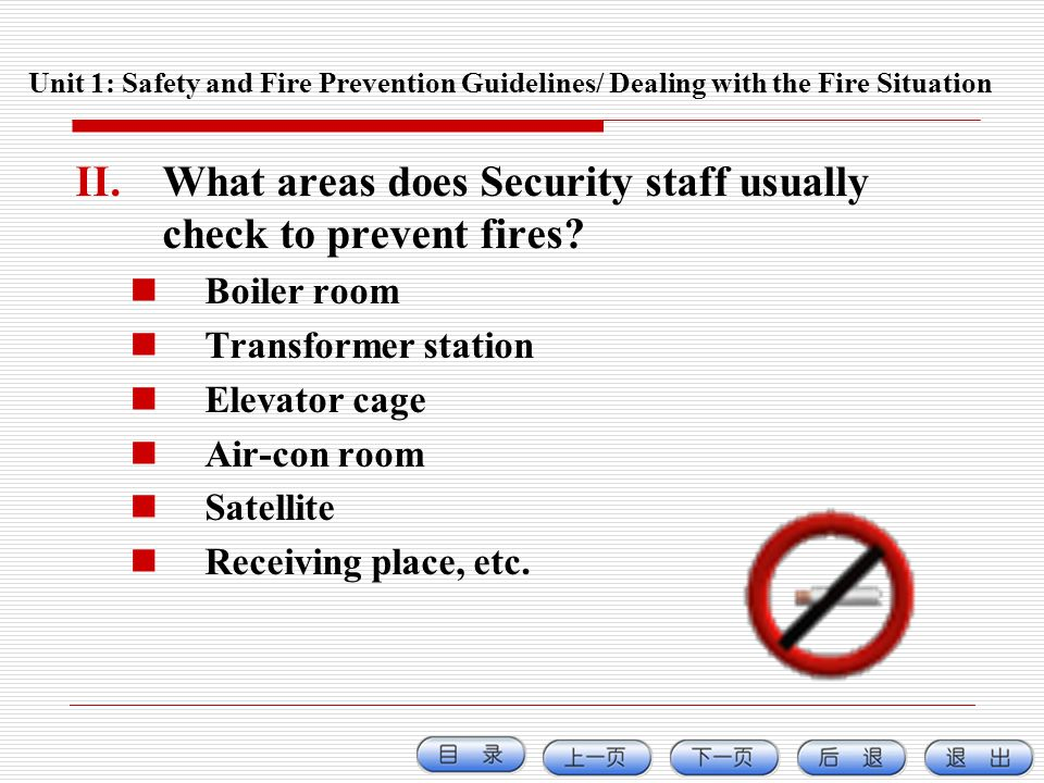 What areas does Security staff usually check to prevent fires