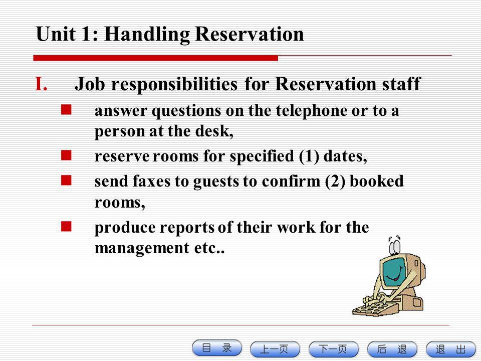 Unit 1: Handling Reservation