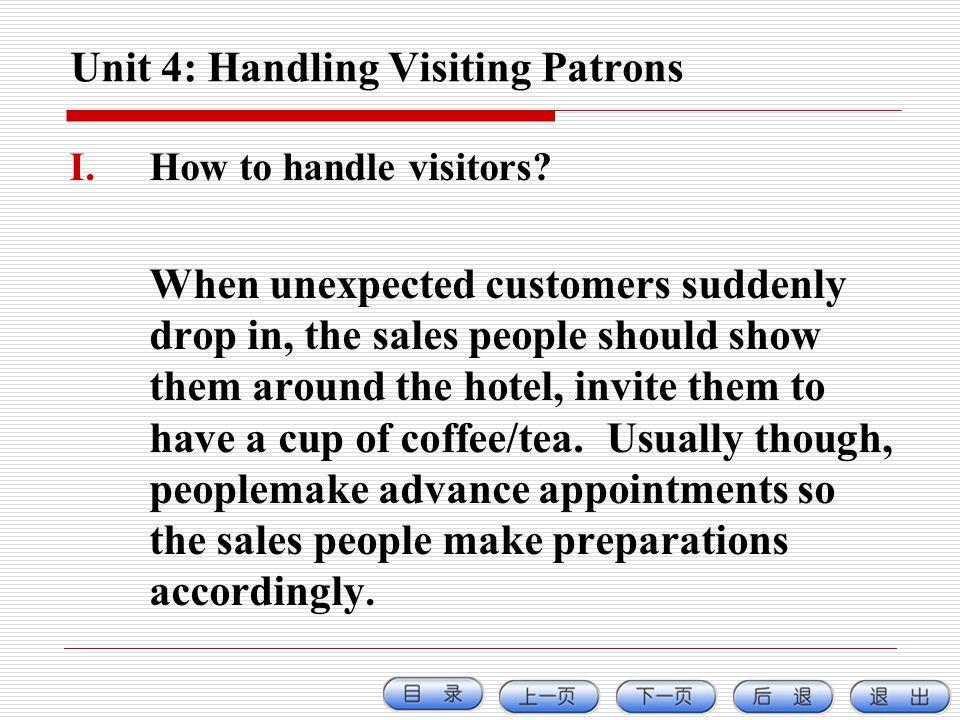 Unit 4: Handling Visiting Patrons