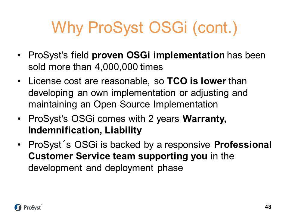 Why ProSyst OSGi (cont.)