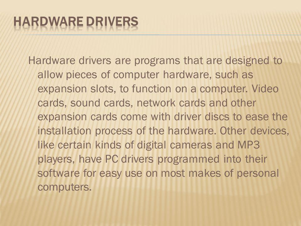 Hardware Drivers