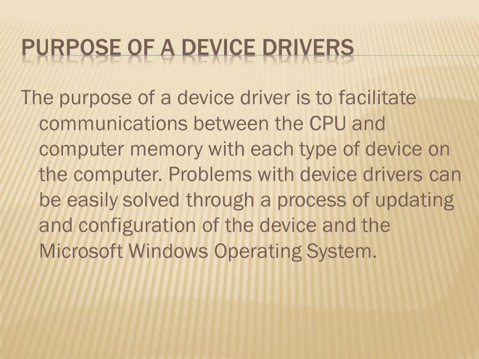 purpose of a device drivers