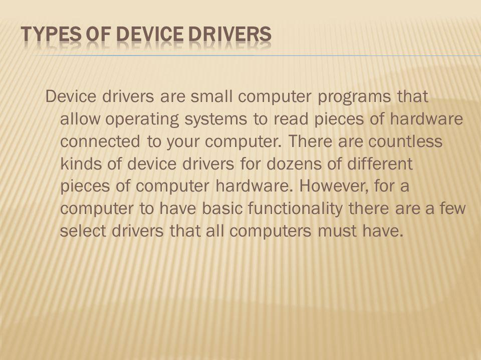 Types of Device Drivers