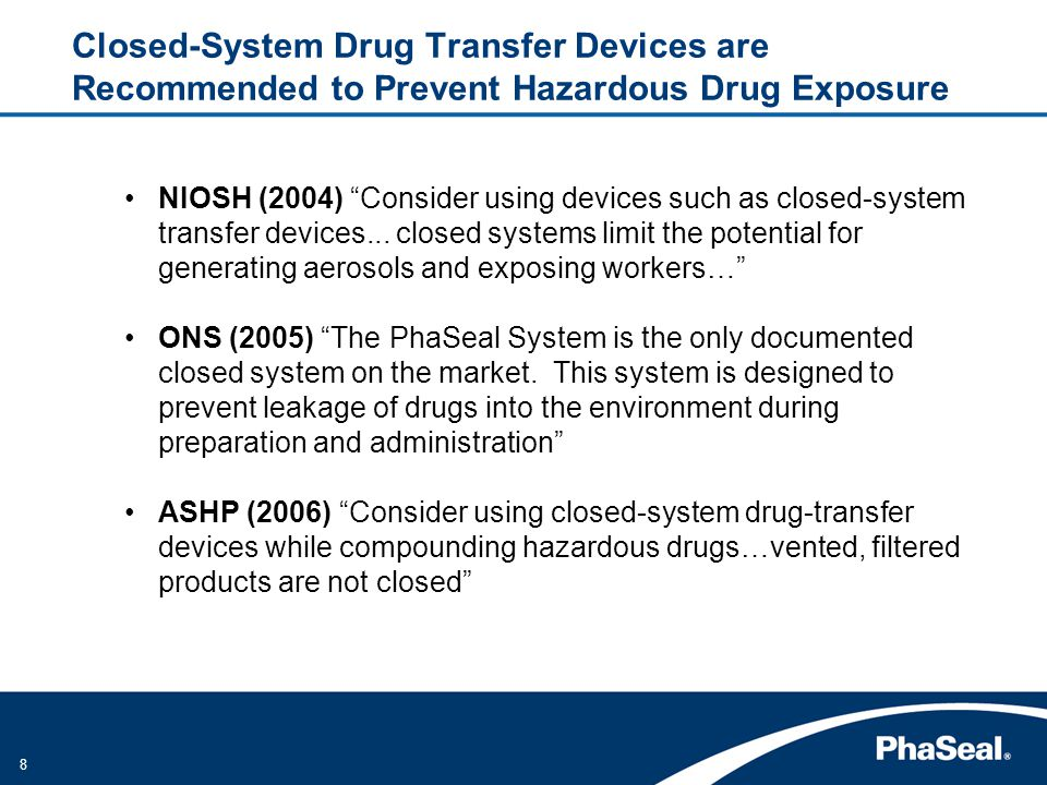 Closed-System Drug Transfer Devices are Recommended to Prevent Hazardous Drug Exposure
