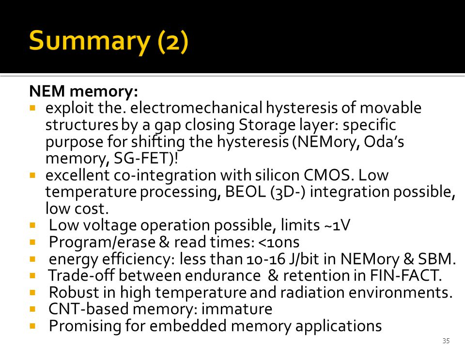 Summary (2) NEM memory:
