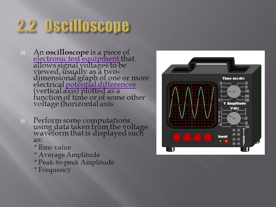2.2 Oscilloscope