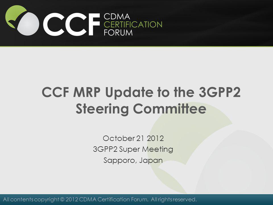 CCF MRP Update to the 3GPP2 Steering Committee
