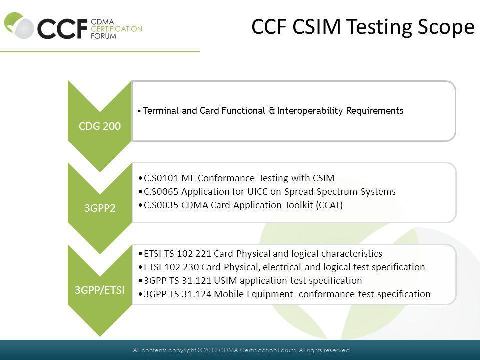 CCF CSIM Testing Scope CDG 200 3GPP2 3GPP/ETSI