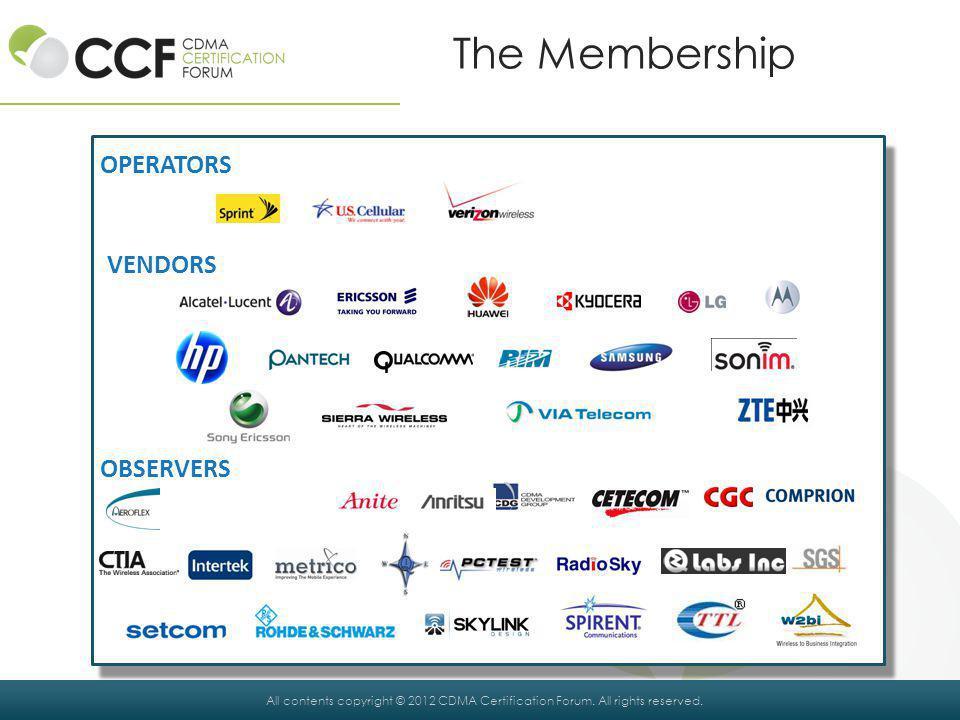 The Membership OPERATORS OBSERVERS VENDORS