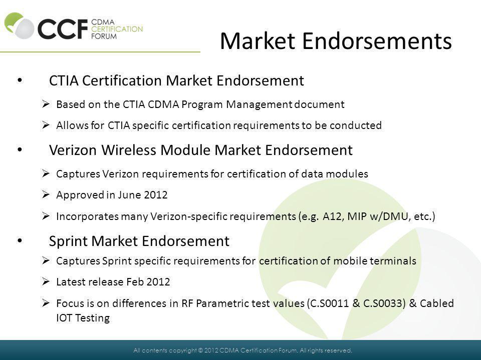 Market Endorsements CTIA Certification Market Endorsement