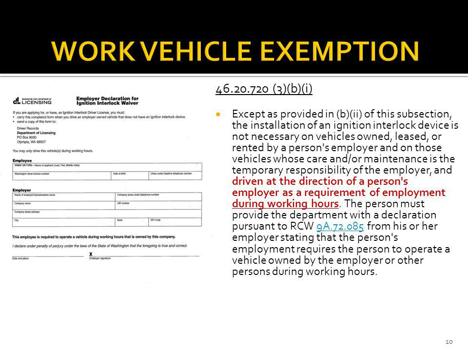 WORK VEHICLE EXEMPTION