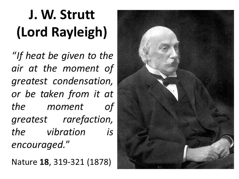 J. W. Strutt (Lord Rayleigh)