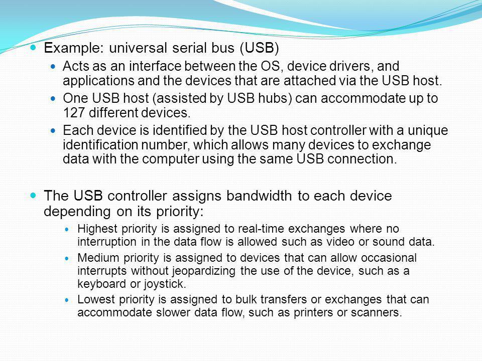 Example: universal serial bus (USB)