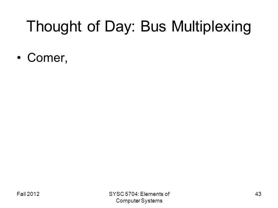 Thought of Day: Bus Multiplexing